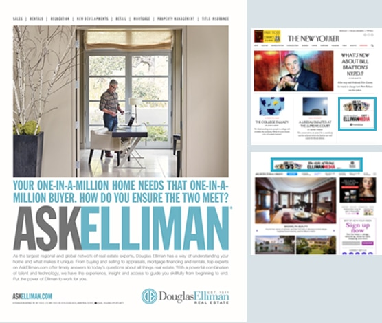 Douglas Elliman Case Study - Print & Digital Media Advertising in Local Magazine Bon Appétit, Golf Digest, GQ, Wired, Vanity Fair & The New Yorker